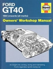 Ford GT40 profile history & workshop Manual 1964 onwards