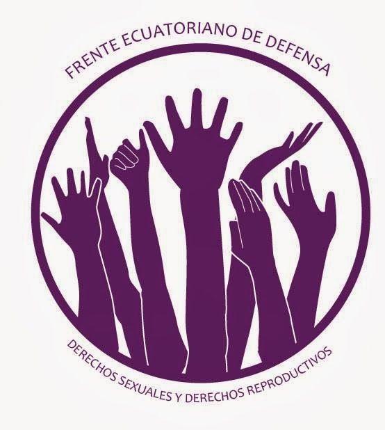 mujer del mediterraneo: EL FRENTE ECUATORIANO POR LA DEFENSA DE LOS DERECHOS SEXUALES Y DERECHOS REPRODUCTIVOS AL PAIS