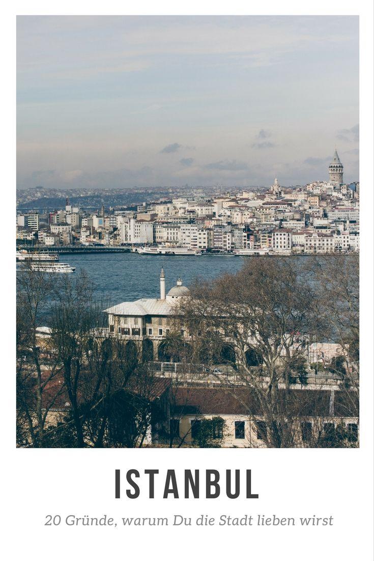 Istanbul: 20 Gründe, warum Du die Stadt lieben wirst