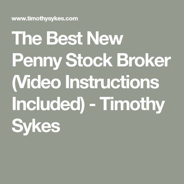 The Best New Penny Stock Broker (Video Instructions Included) - Timothy Sykes