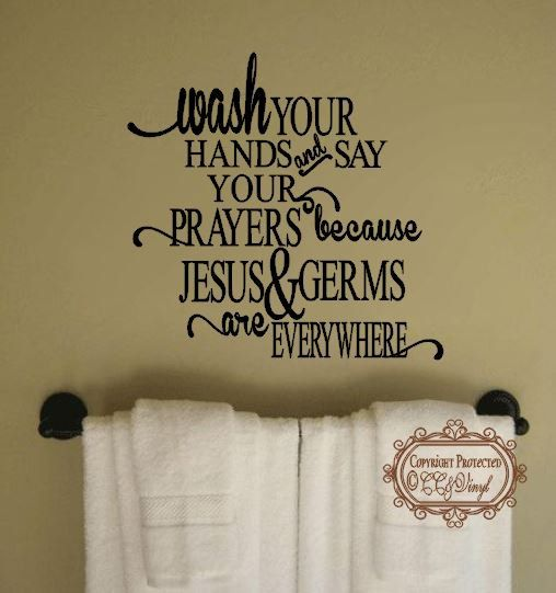 wash your hands and say your prayers bathroom wall decor find this pin and more on christian vinyl wall art