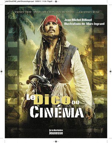 Le Dico du cinéma - Jean-Michel Billioud. Édition De la Martinière Courtes informations sur les acteurś, réalisateurs, techniques cinématographiques.