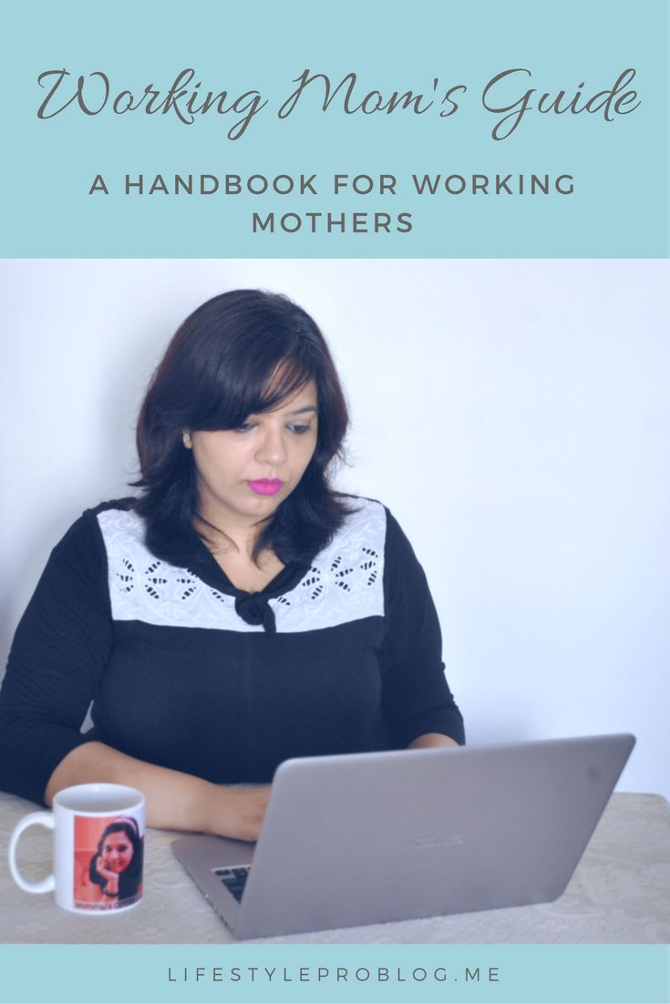 A Working Mom's Guide for life hacks, tips and tricks, Professional life, travel and beauty!