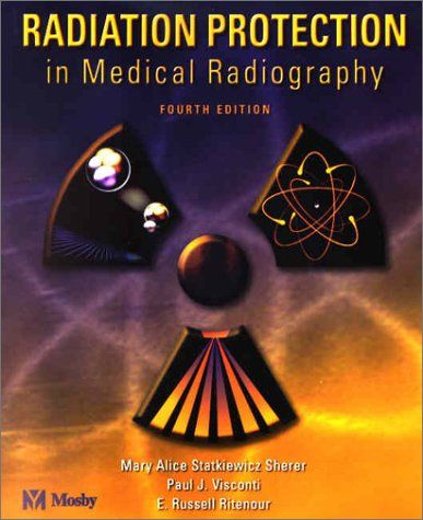 Radiation Protection in Medical Radiography, 4e