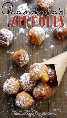 Grandma's Zeppoles:My Grandmother's recipe from Italy and it is delicious plus quick and easy!