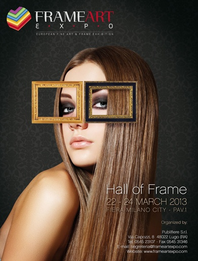 FrameArt Expo 2013: 22-24 March - Milan