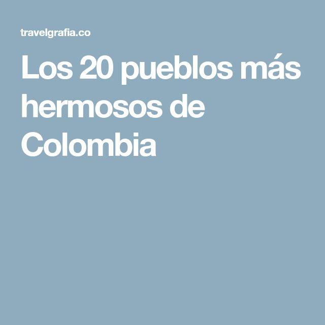 Los 20 pueblos más hermosos de Colombia