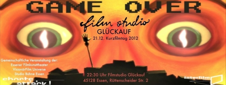 """21.12. Kurzfilmtag 2012, Filmstudio Glückauf. """"Game Over - Auf den Weltuntergang."""""""