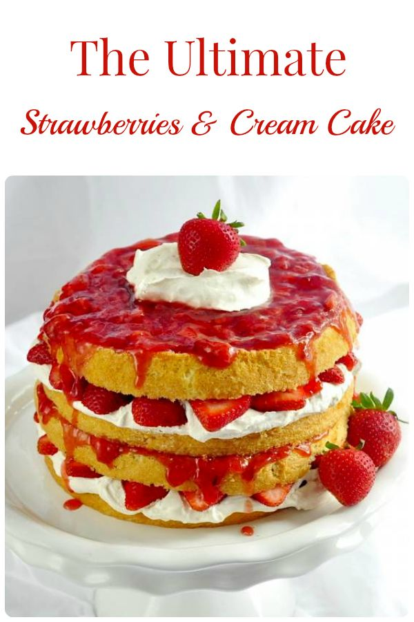 The Ultimate Strawberries and Cream Cake - celebrate the red and white this Canada Day with the most enticing strawberry cream cake I've ever seen.