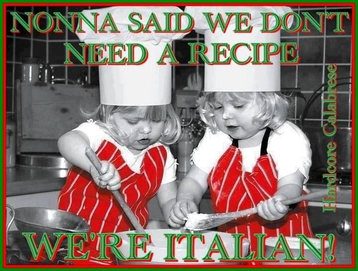 This is a true Italian quote although I was wondering where the blonde girls came from? LOL