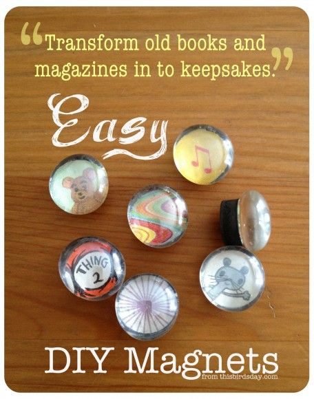 Make magnets out of old book pages or photos!