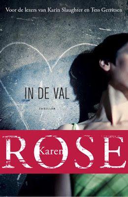 *Sprakeloos  ...: Karen Rose – In de valWeer weergaloos goed!!