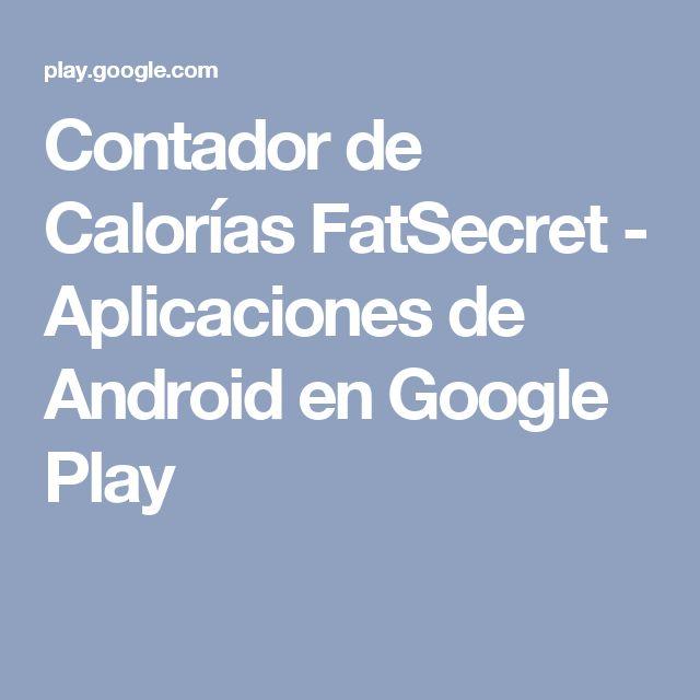Contador de Calorías FatSecret - Aplicaciones de Android en Google Play