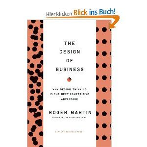 Roger Martin Design Thinking Book