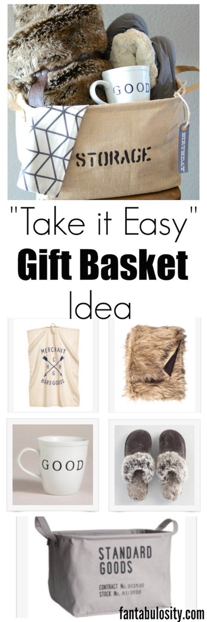 Take it Easy Relaxation Gift Basket Idea for Men or Women  This simple gift idea is perfect for any man or woman for ANY occasion! Who wouldn't love a basket with an excuse to relax! fantabulosity