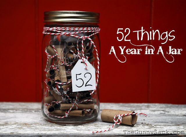 """Creator of this project says, """"If you are the one giving the gift, fill out 52 things on the pieces of kraft paper.  Mine are 52 Things I Love About You.  Yours could be 52 memories or 52 wishes or whatever you want!"""" Have recipient open one slip of paper per week."""