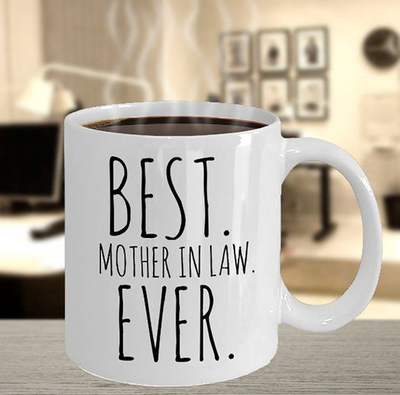 Best Mother In Law Ever Coffee Mug