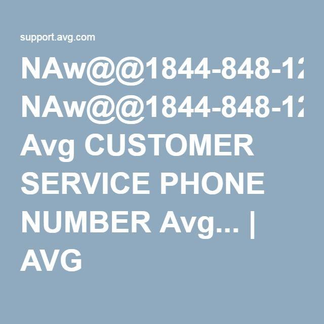 NAw@@1844-848-1262 Avg CUSTOMER SERVICE PHONE NUMBER Avg... | AVG