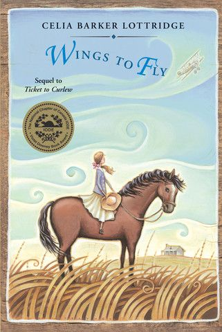 Wings to Fly by Celia Barker Lottridge. This sequel to Ticket to Curlew finds eleven-year-old Josie well settled in her new home, but she's never had a friend her own age. So when a girl named Margaret moves to the area from England, Josie is glad to have someone with whom she can ride to school, explore the mysterious, abandoned silver house and dream about the future.  But what does the future hold for a young girl in 1918? Could Josie fly airplanes like Katherine Stinson, her heroine?…