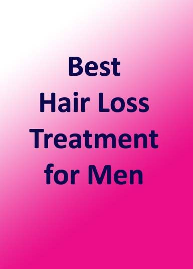 Best Hair Loss Treatment for Men Looking for the best hair loss treatment for men? Then don't be surprised to find that there are actually not that many. The reason is very simple – each individual will have his own idea on what is considered to be the be