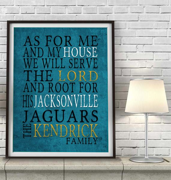 "Jacksonville Jaguars football inspired Personalized Customized Art Print- ""As for Me"" Parody- Unframed Print"