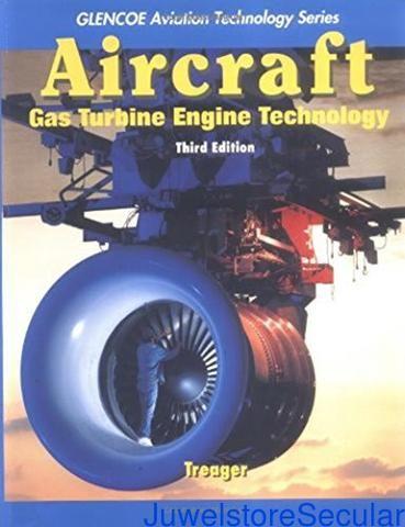 Aircraft Gas Turbine Engine Technology (Aviation Technology Series)