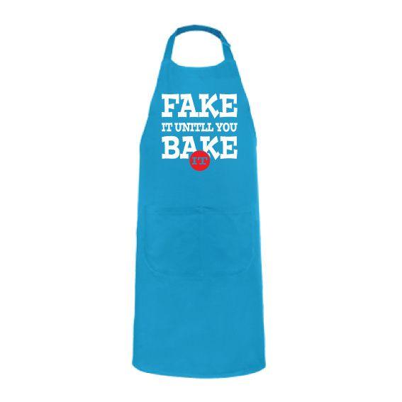 Schort | Fake it until you bake it (K885)