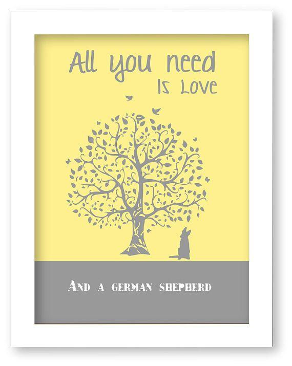 German Shepherd Art Print, All You Need Is Love And A German Shepherd, Tree, Modern Wall Decor, gift on Etsy, $10.00