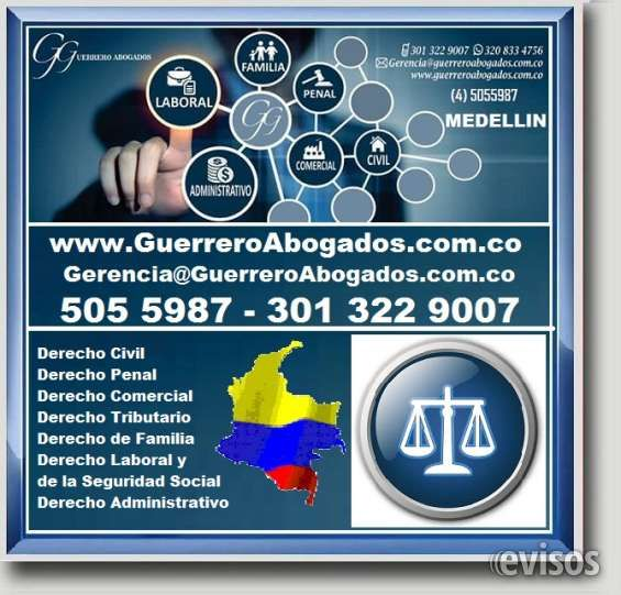 GUERRERO ABOGADOS MEDELLIN, CONSULTA GRATIS, Derecho Civil, Comercial, Tributario, Penal, GUERRERO ABOGADOS MEDELLIN, CONSULTA GRATIS, Derecho Civil .. http://medellin.evisos.com.co/guerrero-abogados-medellin-consulta-gratis-derecho-civil-comercial-tributario-penal-id-447853