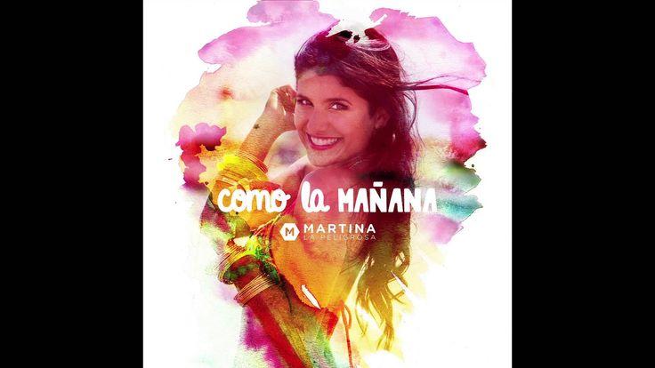 Como la Mañana (Cover Audio) Martina La Peligrosa