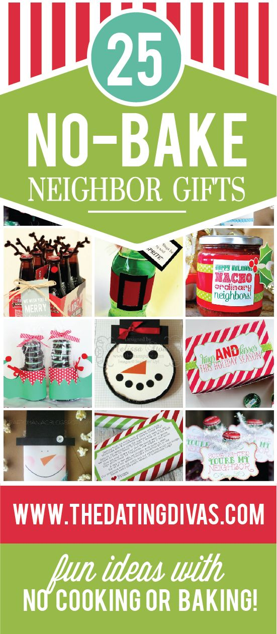 Cute Christmas Neighbor Gifts- NO cooking or baking required!!! Forget all those plates of cookies- these are MY kind of gifts.