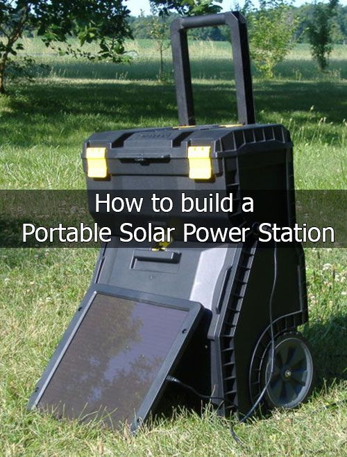 How to build a Portable Solar Power Station