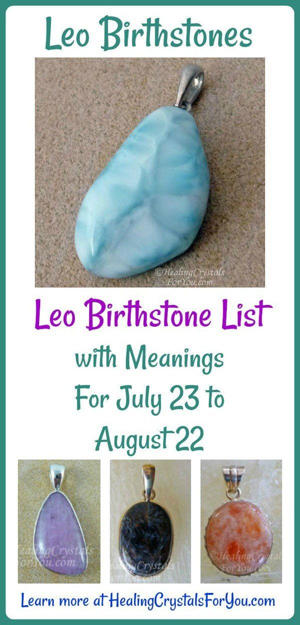 Discover the Leo Birthstone meanings. Look at the Leo birthstone list, and read the meanings of the stones that benefit the Leo person.