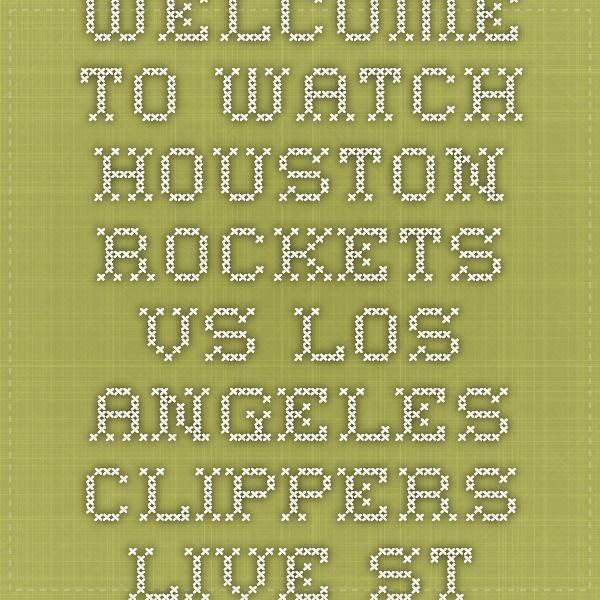 Welcome to Watch Houston Rockets vs Los Angeles Clippers Live Stream NBA Basketball 2015. Rockets vs LA Clippers Live online on your Desktop, Laptop, Mobile,I phone,I pad and other devices.