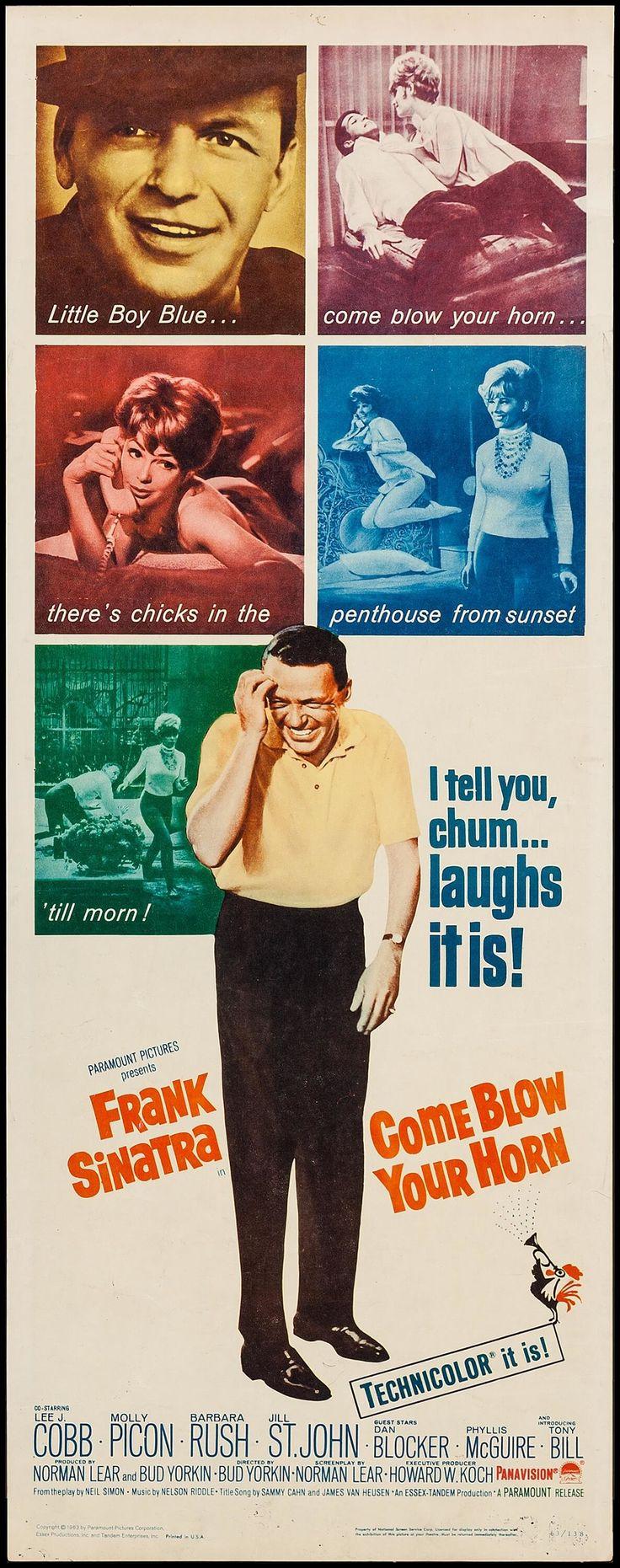 Come Blow Your Horn (1963) Stars: Frank Sinatra, Lee J. Cobb, Molly Picon, Barbara Rush, Jill St. John, Dan Blocker ~Director: Bud Yorkin (Nominated for 4 Golden Globes & 1 Oscar)