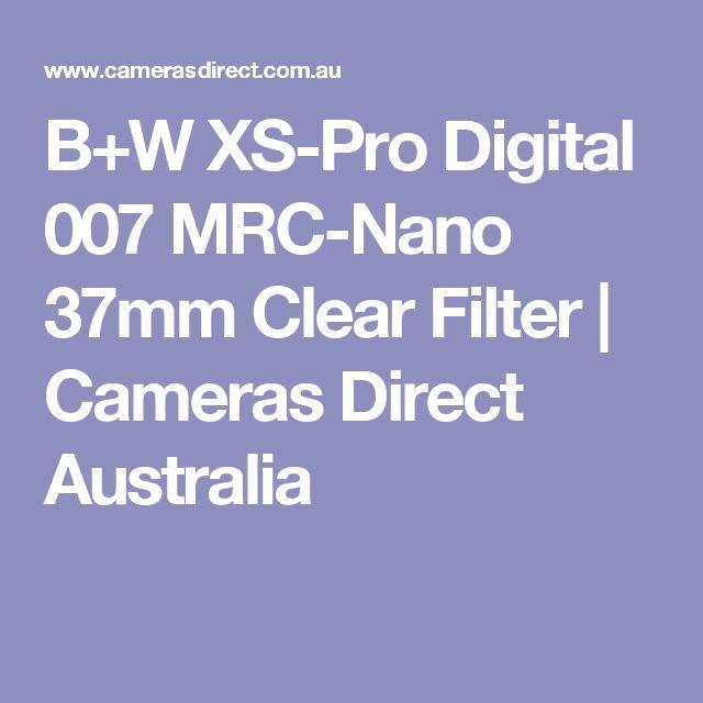 B+W XS-Pro Digital 007 MRC-Nano 37mm Clear Filter   Cameras Direct Australia