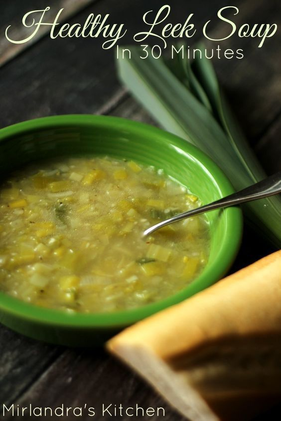 Super healthy leek soup that is ready in less than 30 minutes, tastes delicious, and helps you fight off cold and flu.  It's the perfect winter dinner.