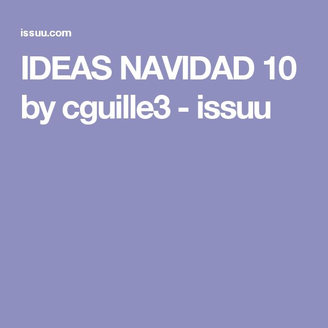 IDEAS NAVIDAD 10 by cguille3 - issuu
