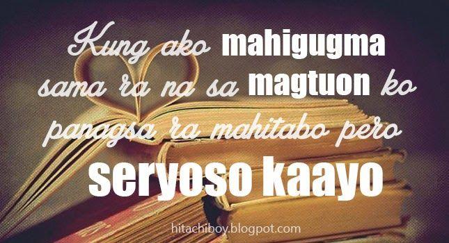Bisaya Love Quote Kung Ako Mahigugma Sama Ra Na Sa Magtuon Ko