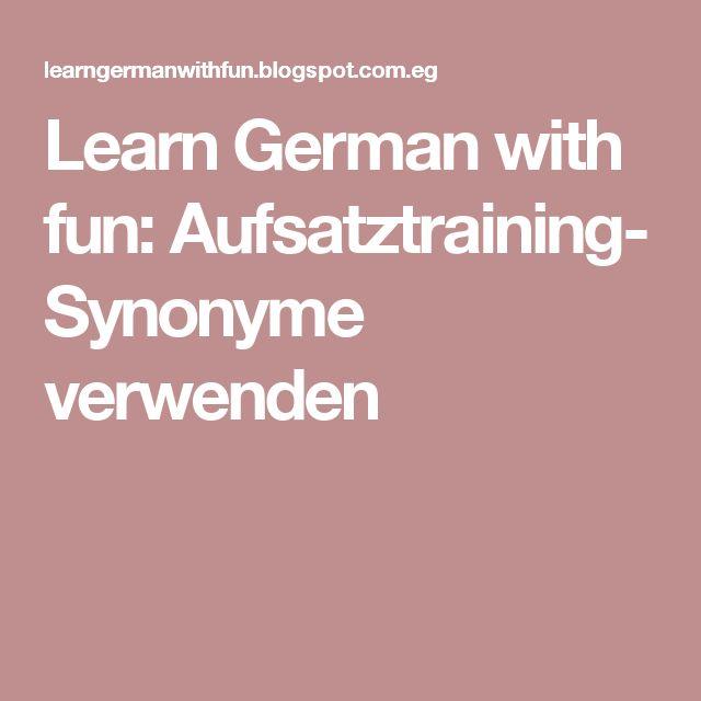 Learn German with fun: Aufsatztraining- Synonyme verwenden