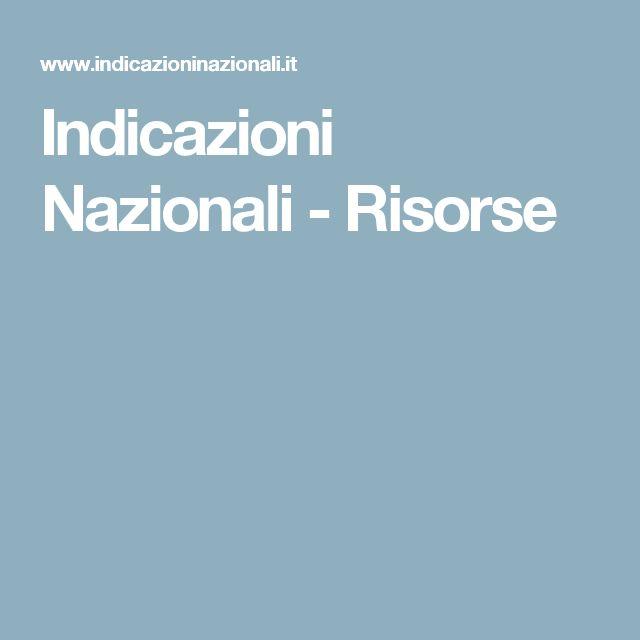 Indicazioni Nazionali - Risorse