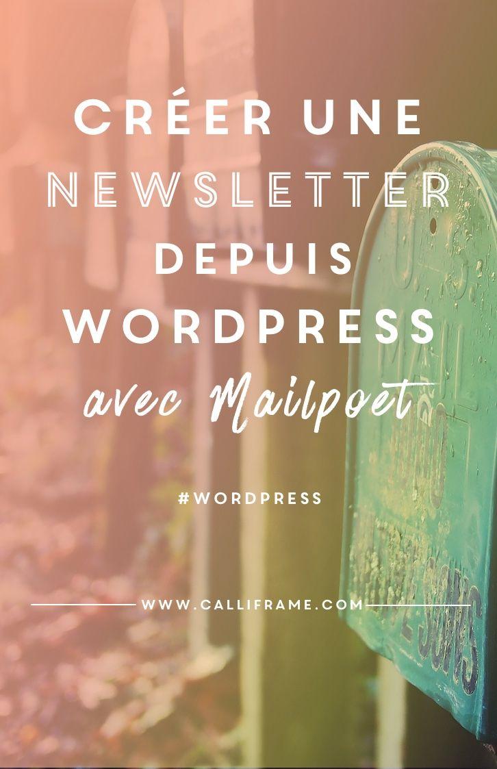 Créer une newsletter depuis WordPress : Mailpoet une solution pratique.