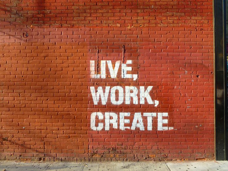 live, work, create, nyc, new york, wall, graphic, quote