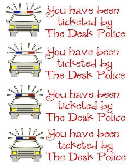 Desk Police tickets~~Free