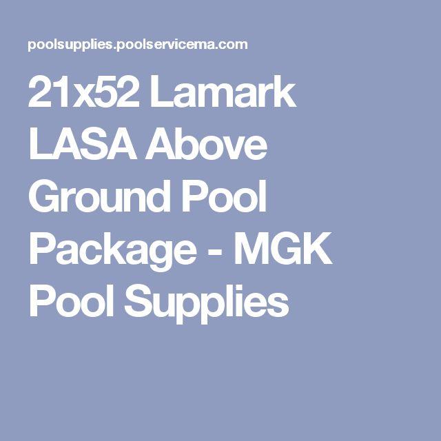 21x52 Lamark LASA Above Ground Pool Package - MGK Pool Supplies