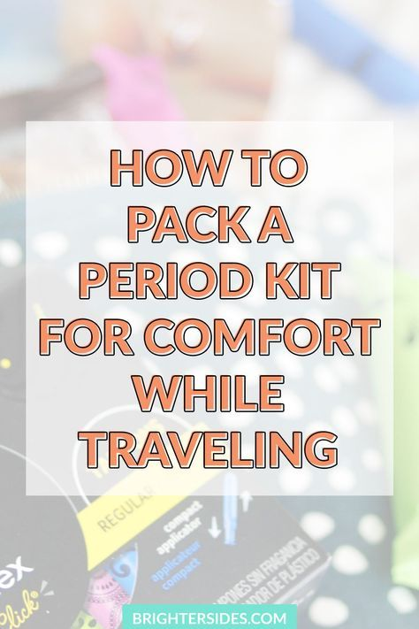 How to pack a period kit for comfort while traveling. Make sure you pack all of these essentials, to stay comfortable and confident while on the road! A few things you might not have thought of.  [travel tips, packing, travel, women, period, what to pack, how to, diy]