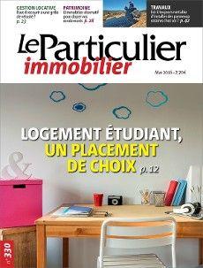 Logement étudiant, un placement de choix. Le Particulier immobilier n° 330 de mai 2016