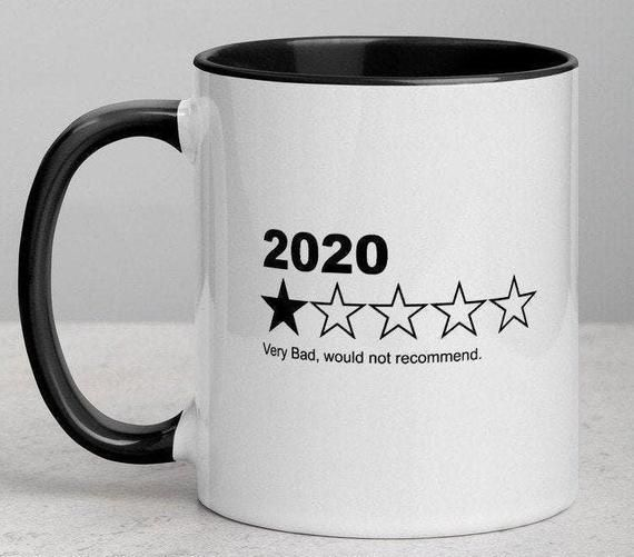 2020 Year Review Mug Free Shipping May Arrive After Etsy In 2020 Mugs Funny Disney Memes Color Rims