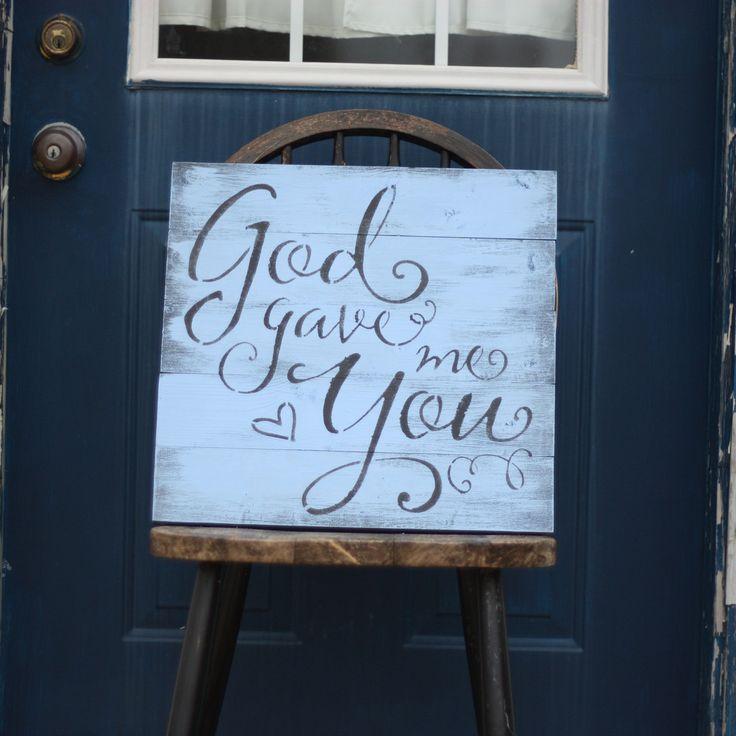 """""""God Gave Me You"""""""