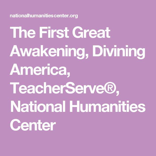 The First Great Awakening, Divining America, TeacherServe®, National Humanities Center